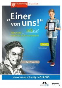 """Plakat mit Carl Friedrich Gauß. Copyright: """"Braunschweig Stadtmarketing GmbH/Steffen und Bach"""