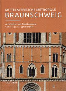 """Einband des Buchs """"Mittelalterliche Metropole Braunschweig"""". Foto: Screenshot"""