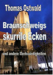Autor Thomas Ostwald widmet sich in seinem Buch skurrilen Ecken Braunschweigs. Foto: Archiv