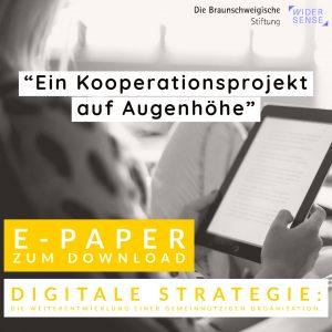 Der Weg zur digitalen Strategie ist im E-Paper nachzulesen. Foto: Die Braunschweigische Stiftung